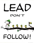 Lead Dont Follow.jpg - 119 x 150